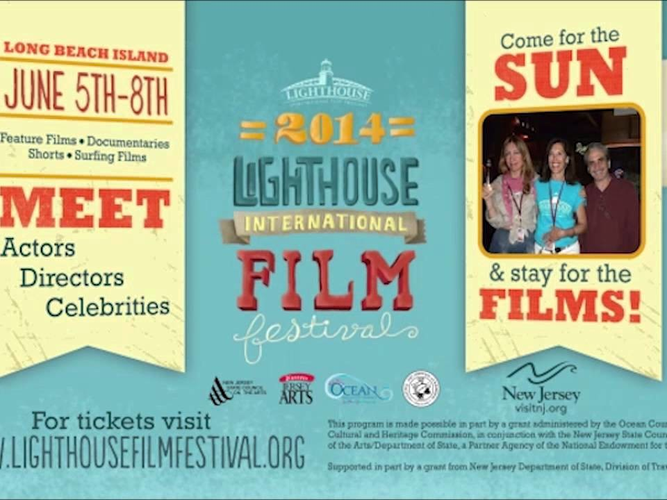 Lighthouse International Film Festival June 5-8 2014 on LBI